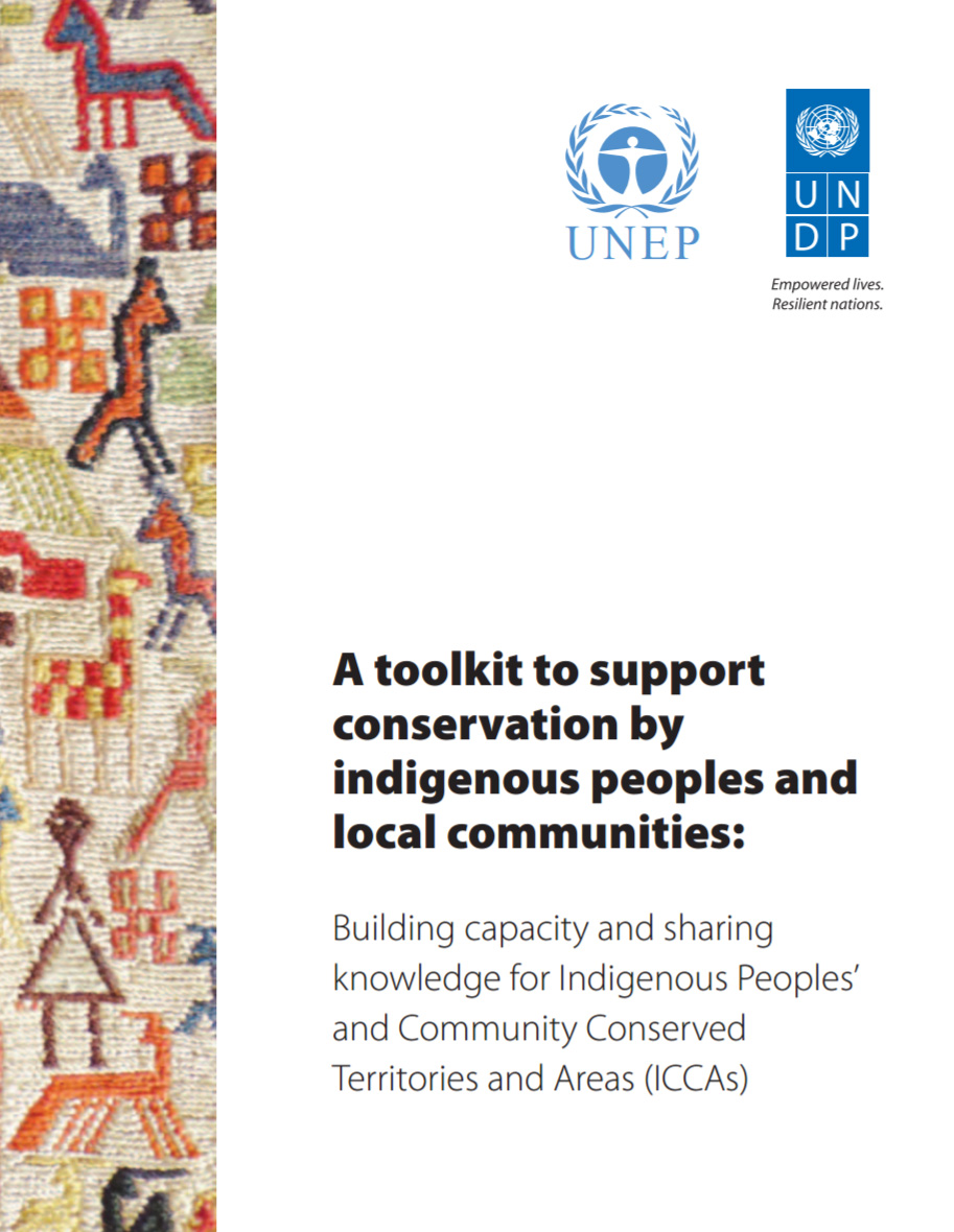 A Toolkit to Support Conservation by Indigenous Peoples<br><br>